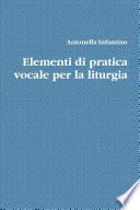 Elementi di pratica vocale per la Liturgia