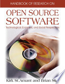 Handbook of Research on Open Source Software  Technological  Economic  and Social Perspectives