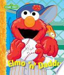 Elmo  n  Daddy  Sesame Street Series