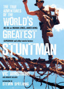 The True Adventures of the World's Greatest Stuntman Armstrong S Work In Countless Movies From
