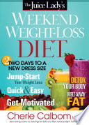 The Juice Lady s Weekend Weight Loss Diet