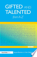 Gifted And Talented Education From A-Z : common terms in able, gifted and talented...
