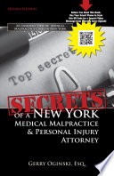 Secrets Of A New York Medical Malpractice Personal Injury Attorney