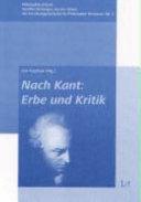Nach Kant: Erbe und Kritik