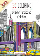 3D Coloring: New York City : coloring book that includes special 3d glasses. the...