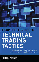 download ebook a complete guide to technical trading tactics pdf epub