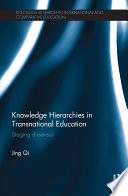 Knowledge Hierarchies In Transnational Education book