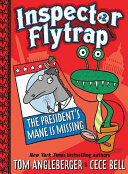 Inspector Flytrap in the President s Mane Is Missing