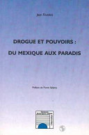 download ebook drogue et pouvoirs : du mexique au paradis pdf epub