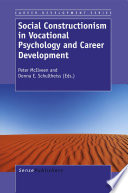 Social Constructionism in Vocational Psychology and Career Development