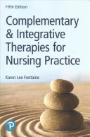 Complementary Integrative Therapies For Nursing Practice