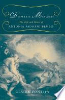 Desperate Measures Composer And Singer Antonia Padoani Bembo