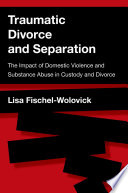 Traumatic Divorce and Separation