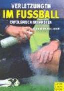 Verletzungen im Fussball erfolgreich behandeln
