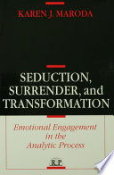 Seduction  Surrender  and Transformation