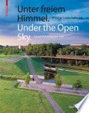 Unter freiem Himmel / Under the Open Sky