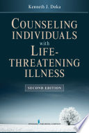 Counseling Individuals With Life Threatening Illness Second Edition