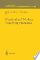 Classical And Modern Branching Processes