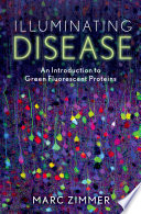 Illuminating Disease