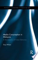 Media Consumption in Malaysia