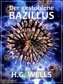 H.G. Wells: Der gestohlene Bazillus