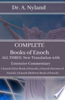 Complete Books of Enoch  All Three  New Translation with Extensive Commentary