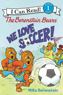 The Berenstain Bears  We Love Soccer