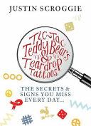 Tic Tac Teddy Bears and Teardrop Tattoos