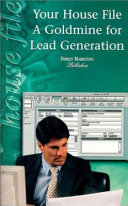 Your House File   A Goldmine for Lead Generation