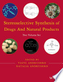 Stereoselective Synthesis Of Drugs And Natural Products 2 Volume Set book