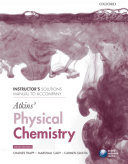 Instructor's Solutions Manual to Accompany Atkins' Physical Chemistry, Ninth Edition