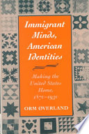 Immigrant Minds American Identities
