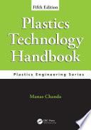 Plastics Technology Handbook  Fifth Edition