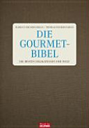 Die Gourmet-Bibel