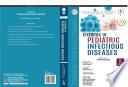 Textbook Of Pediatric Infectious Diseases