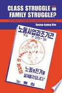 Class Struggle Or Family Struggle