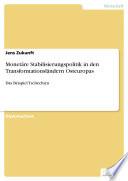 Monetäre Stabilisierungspolitik in den Transformationsländern Osteuropas