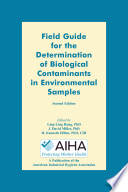 Field Guide For The Determination Of Biological Contaminants In Environmental Samples