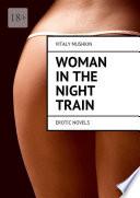 Woman in the night train. Erotic novels