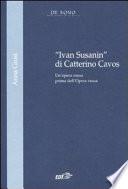 Ivan Susanin di Catterino Cavos
