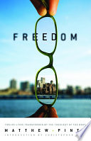 Freedom  12 Lives Transformed by the Theology of the Body