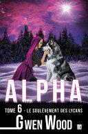 Alpha - Le soulèvement des lycans -
