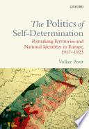 The Politics of Self-Determination