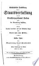 Geschichtliche Darstellung der Staatsverfassung des Großherzogthums Baden und der Verwaltung desselben