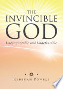 The Invincible God