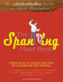 The Spanking Hand Book  The Authoritative Guide on Adult Discipline