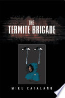 The Termite Brigade Pdf/ePub eBook