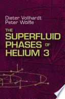 The Superfluid Phases Of Helium 3
