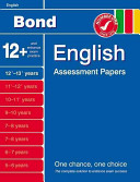 Bond English Assessment Papers 12  13  Years
