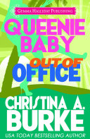 Queenie Baby: Out of the Office